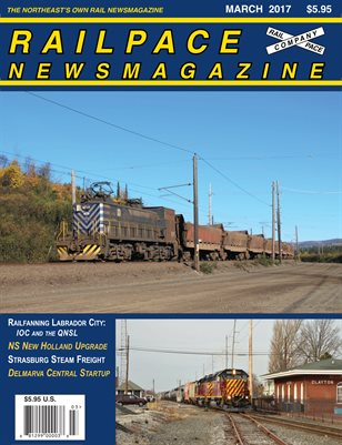 MARCH 2017 Railpace Newsmagazine