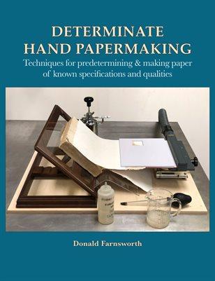 Determinate Hand Papermaking