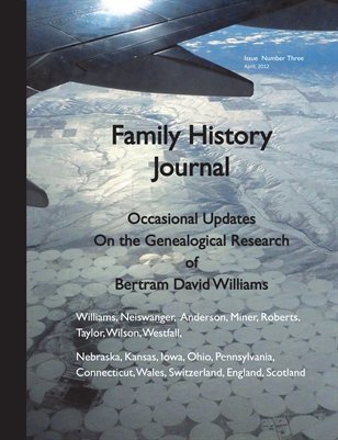 Family History Journal, Occasional Updates on the Genealogical Research of B. David Williams, April, 2012