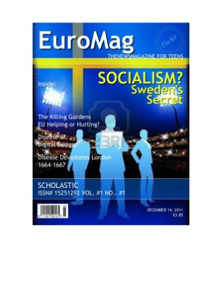 EuroMag by Ieshia K., Waundell B, and Ericka B.