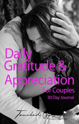 Gratitude & Appreciation For Couples