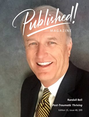 PUBLISHED! #15 featuring Dr. Randall Bell!
