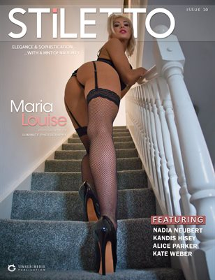 STiLETTO Magazine 10 Ft. Maria Louise