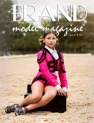 Brand Model Magazine  Issue # 96