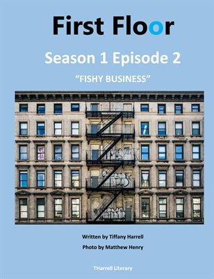 "First Floor Season 1 Episode 2 ""Fishy Business"""