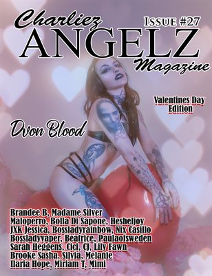 Charliez Angelz Issue #27 - VDAY - Dvonblood