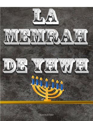 LA MEMRAH DE YHWH