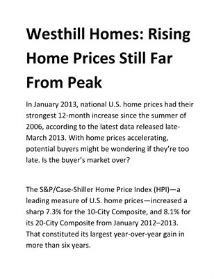Westhill Homes: Rising Home Prices Still Far From Peak