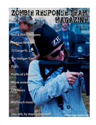 Zombie Response Team Magazine - Issue 1
