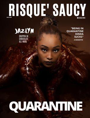 Risque Saucy Mag Quarantine (Jazlyn)
