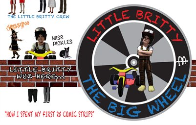 "little britty and the big wheel ""how I spent my first 25 comic strips"""