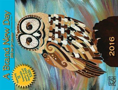 2016 Owl Calendar - A Brand New Day!