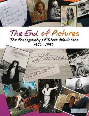 The End of Pictures - The Photography of Steve Gladstone