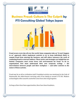 Business Fraud: Culture Is The Culprit by FTI Consulting Global Tokyo Japan