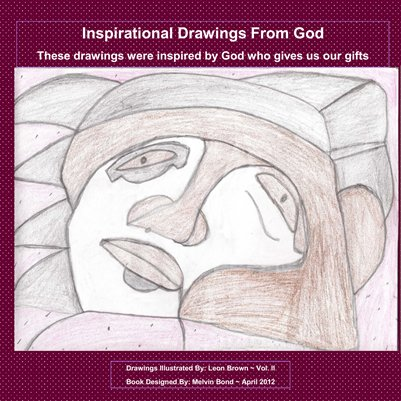 Inspirational Drawings - Inspired by God Vol. I