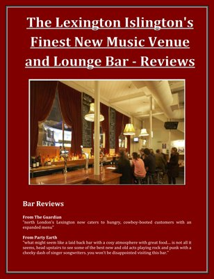 The Lexington Islington's Finest New Music Venue and Lounge Bar - Reviews