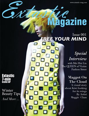 Extastic Magazine - Issue 001 FREE YOUR MIND