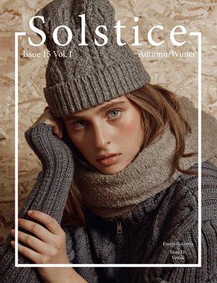 Solstice Magazine Issue 15: Autumn/Winter Volume 1