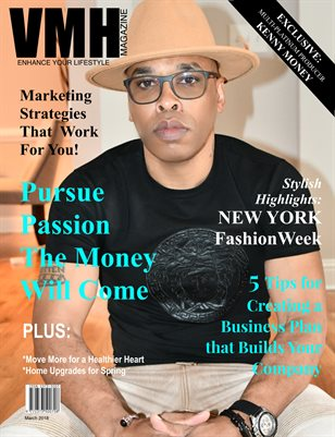 VMH Magazine - March 2018 (Exclusive: Producer, Kenny 'Money')