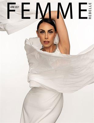 Femme Rebelle Magazine June 2021 REGULAR ISSUE - Chaz Wheeler Cover