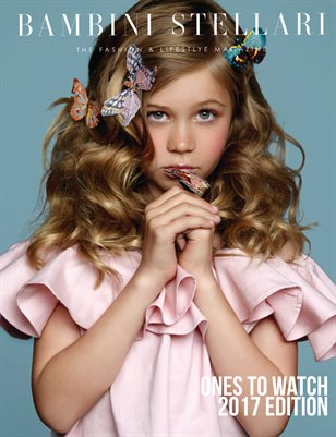 Bambini Stellari Magazine - 'Ones to Watch' 2017