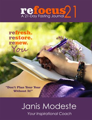 Refocus21: A 21 Day Fasting Journal