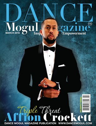 Dance Mogul Magazine featuring Affion Crockett
