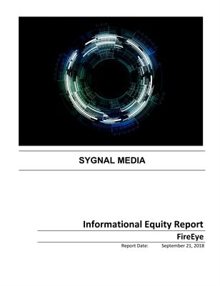 FireEye - Informational Equity Report - Sep 21 2018