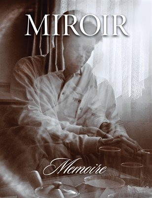 MIROIR MAGAZINE • Memoire • James Luckett