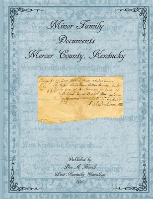 Minor Family Documents, Mercer County, Kentucky