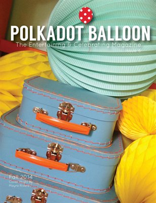 Polka Dot Balloon Magazine Issue 6 Fall 2014
