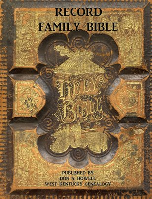 Record Family Bible, Lowes, Graves County, Kentucky