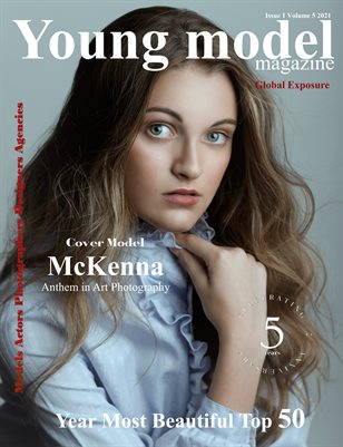 Young Model Magazine Issue 1 Volume 5 2021 YEARS MOST BEAUTIFUL TOP 50