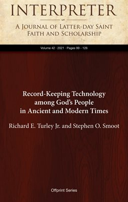 Record-Keeping Technology among God's People in Ancient and Modern Times