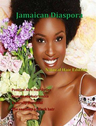 Jamaican Diaspora : Natural Hair Edition