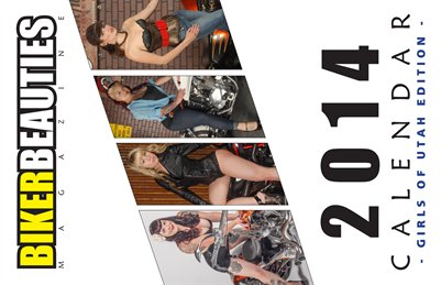 2014 Girls of Utah Calendar by Biker Beauties Magazine