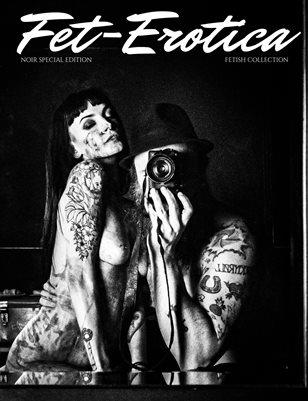 Fet-Erotica NOIR Fetish Special Edition