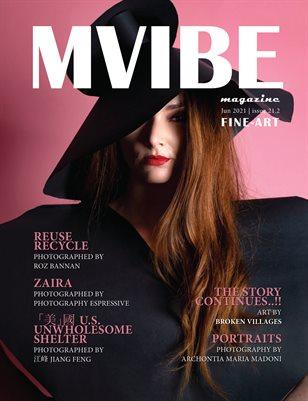 MVIBEmagazine June 2021 issue 21.2 Fine-Art
