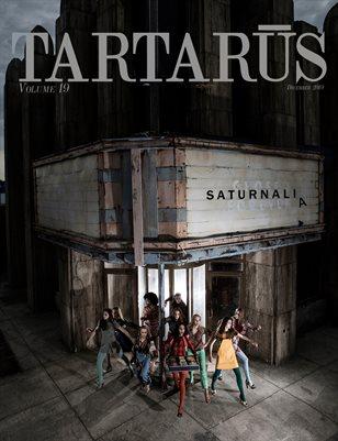 Tartarus Magazine Volume 19: Saturnalia