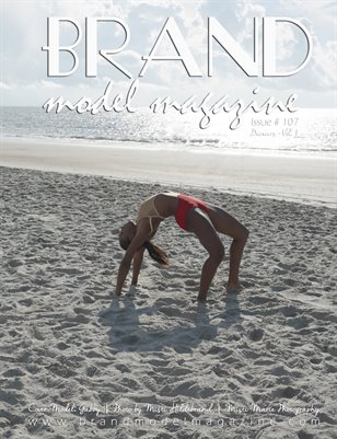 Brand Model Magazine  Issue # 107, Dancers - Vol. 1
