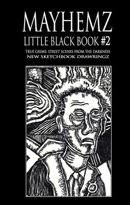 MAYHEMZ BLACK BOOK 2: TRUE GRIME