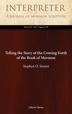 Telling the Story of the Coming Forth of the Book of Mormon
