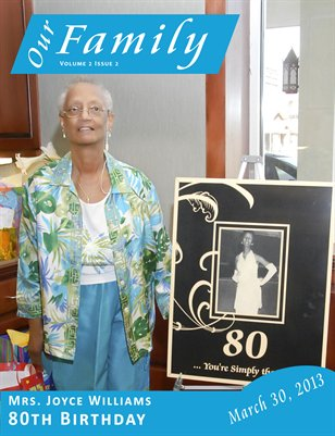 Volume 2 Issue 2 - Mrs. Joyce Williams 80th Birthday