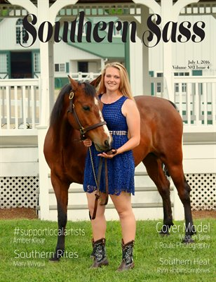 Southern Sass Magazine Volume #3 Issue Four