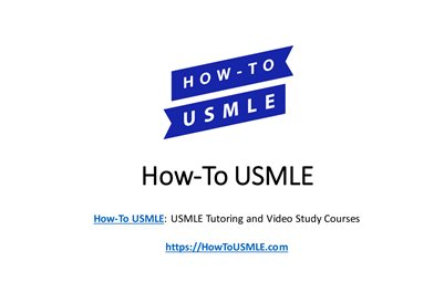How-To USMLE: USMLE Study Guides & USMLE Tutoring