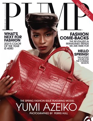 PUMP Magazine | The Trendsetter Issue | Vol.1 | March 2021