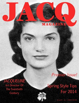 JACQ Magazine - Spring 2014 - Issue #1 - RFP