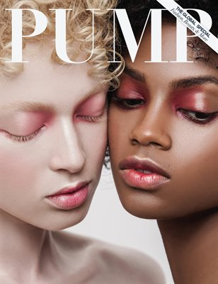 PUMP Magazine The Global Beauty Edition