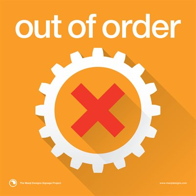 "Out of Order - Small 8x8"" Sign"