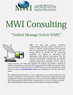 MWI Consulting: Unified Message Switch (UMS)